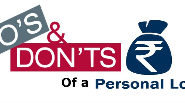 DOS AND DON'TS OF A PERSONAL LOAN